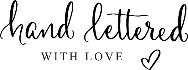 Hand Lettered With Love